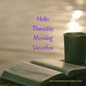 Hello Thursday Morning Devotion